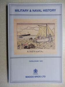 Maggs Bros Ltd.: MAGGS BROS CATALOGUE 1263 : MILITARY AND NAVAL HISTORY.