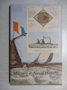Maggs Bros Ltd.: MAGGS BROS CATALOGUE 1334 : MILITARY AND NAVAL HISTORY.