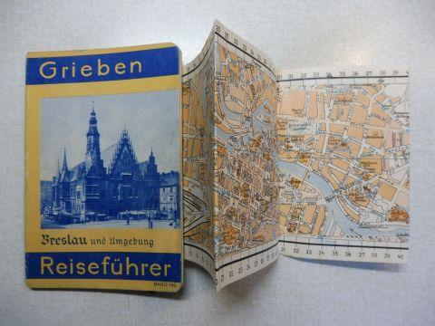 Grieben: Grieben (Griebens) Reiseführer Band 169 - BRESLAU und Umgebung mit Zobten (Siling)-Gebirge und Autoausflügen. (N.S.-Ausgabe).