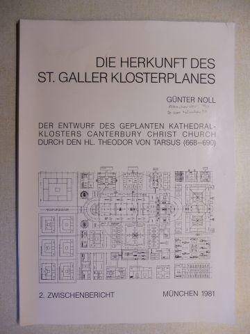 Noll, Günter: DIE HERKUNFT DES ST. GALLER KLOSTERPLANES: DER ENTWURF DES GEPLANTEN KATHEDRAL-KLOSTERS (Kathedralklosters) CANTERBURY CHRIST CHURCH DURCH DEN HL. THEODOR VON TARSUS (668-690) *.