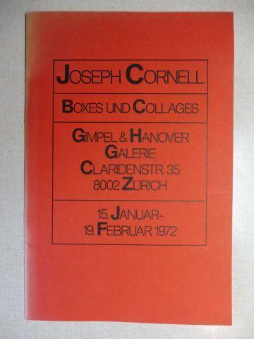 McShine, L. und Joseph Cornell *: JOSEPH CORNELL - BOXES UND COLLAGES *. Ausstellung / Exhibition in der GIMPEL & HANOVER GALERIE CLARIDENSTR. 35 - 8002 ZÜRICH - 15. JANUAR-19.FEBRUAR 1972.