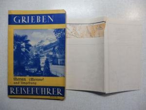 Grieben: Grieben (Griebens) Reiseführer Band 70 - MERAN (MERANO) UND UMGEBUNG mit Angaben für Autofahrer.