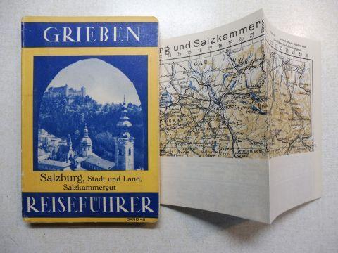 Grieben: Grieben (Griebens) Reiseführer Band 48 - Salzburg, Stadt und Land / Salzburger Land mit Salzkammergut und Angaben für Autofahrer.