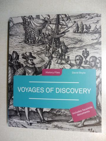 Boyle, David: VOYAGES OF DISCOVERY *.