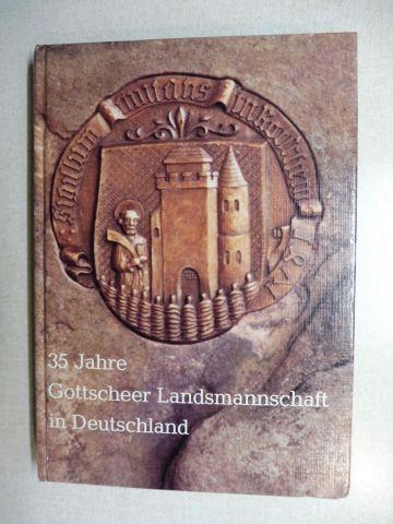 Kren, Ludwig und Richard Lackner: FESTSCHRIFT 35 Jahre Gottscheer Landsmannschaft in Deutschland *.