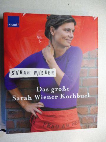 Steinbacher (Redaktion), Dorothea und Sarah Wiener: Das große Sarah Wiener Kochbuch.