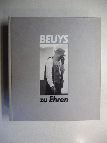 """Zweite (Hrsg.), Armin: BEUYS zu Ehren * - Drawings, sculptures, objects, vitrines and the environment """"Show your wound"""" by Joseph Beuys / Paintings, sculptures, drawings, watercolours, environments and video installations by 70 artists *. Biling"""