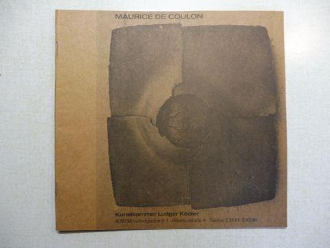 Köster, Galerie Ludger und Maurice de Coulon: MAURICE DE COULON *. Gefäße - Steinzeug.