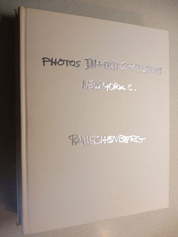 Ives, Colta and Robert Rauschenberg: PHOTOS IN+OUT CI+4 LIMITS NEW YORK C.*.