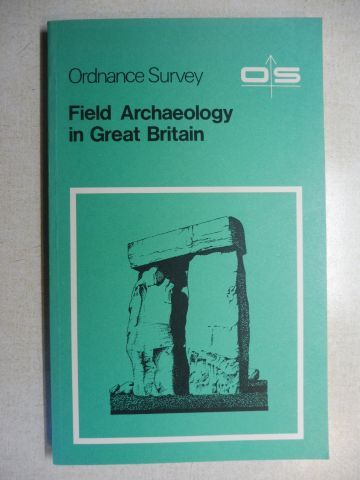 Irwin (Ordnance Survey Director), Major-General B St. G.: Field Archaeology in Great Britain *.