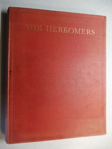 von Herkomer *, Sir Hubert: THE HERKOMERS VOL. I. + AUTOGRAPH *.