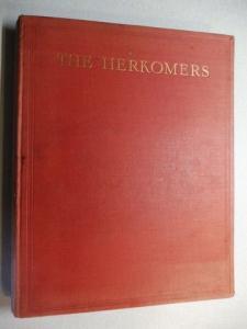 von Herkomer *, Sir Hubert: THE HERKOMERS VOL. I. + AUTOGRAPH *.