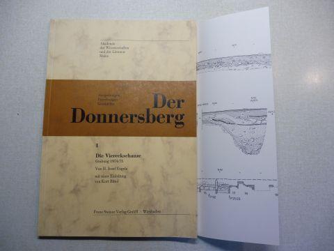 Engels, H. Josef und Kurt Bittel (Einleitung): Der Donnersberg - Ausgrabungen Forschungen Geschichte *. I. Die Viereckschanze - Grabung 1974/75.
