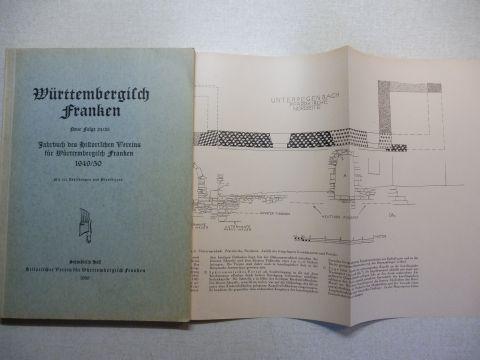 Kost (Schriftleitung), E. Dr. Emil: Württembergisch Franken - Neue Folge 24/25 - Jahrbuch des Historischen Vereins für Württembergisch Franken 1949/50.