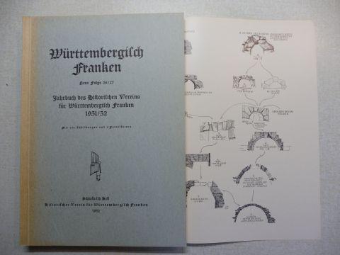 Kost (Schriftleitung), E. Dr. Emil: Württembergisch Franken - Neue Folge 26/27 - Jahrbuch des Historischen Vereins für Württembergisch Franken 1951/52.