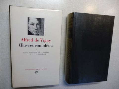 Vigny, Alfred de, F. Baldensperger (II) und Francois Germain / Andre Jarry (II): ALFRED DE VIGNY (Pleiade) - Oeuvres completes I - II. 2 Bände / 2 Volumes *. POESIE-THEATRE / TEXTES.