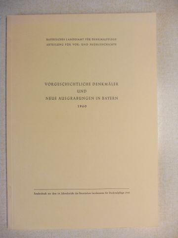 Schwarz, Klaus, Hans Hörmann Armin Stroh u. a.: VORGESCHICHTLICHE DENKMÄLER UND NEUE AUSGRABUNGEN IN BAYERN 1960 *.
