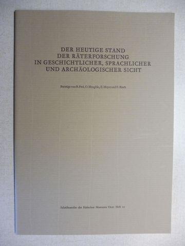 Frei (Beitrag), B., E. Meyer und O. Menghin / E.Risch: Der heutige Stand der Räterforschung in geschichtlicher, sprachlicher und archäologischer Sicht *. (4 Beiträge über die Räter...). 0