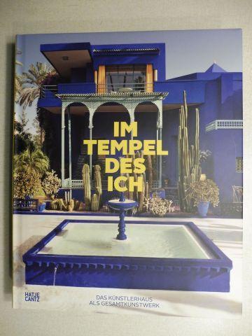 Brandlhuber (Hrsg.), Margot Th. und Michael Buhrs (Hrsg.) : IM TEMPEL DES ICH. DAS KÜNSTLERHAUS ALS GESAMTKUNSTWERK EUROPA UND AMERIKA 1800-1948 *.