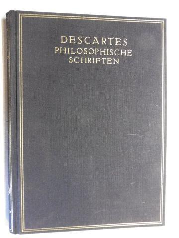 Descartes, Rene und Richard Hirsch (Hrsg.): PHILOSOPHISCHE ABHANDLUNGEN *.