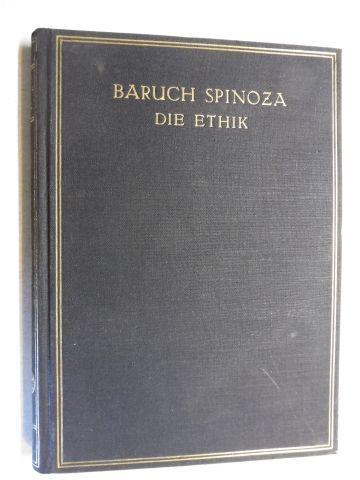 Spinoza, Benedicti de (Baruch) und Richard Hirsch (Hrsg.): DIE ETHIK *.