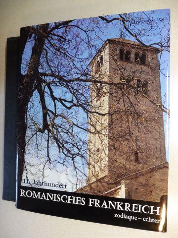 Oursel, Raymond: ROMANISCHES FRANKREICH - 11. Jahrhundert.