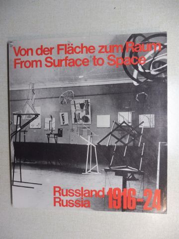 Bojko (Katalog), Dr. Szymon, Galerie Gmurzynska John E. Bowlt u. a.: Von der Fläche zum Raum / From Surface to Space *. Deutsch / English.