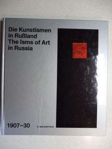 Bowlt, John E., Gmurzynska M.W. Matjuschin u. a.: Die Kunstismen in Russland / The Isms of Art in Russia 1907-1930 (1907-30) *. Deutsch/English/Franz.