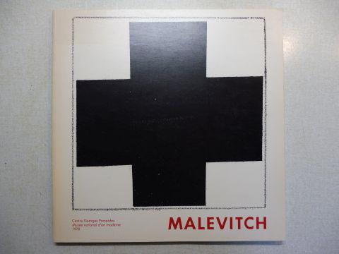 Hulten, Pontus, Jean-Hubert Martin Nathalie Menasseyre u. a.: MALEVITCH (Kasimir Malewitsch) *.