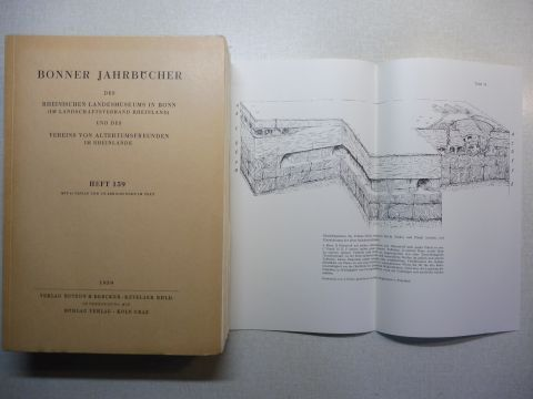 Petrikovits, Harald von und Renate Pirling: BONNER JAHRBÜCHER DES RHEINISCHEN LANDESMUSEUMS IN BONN (IM LANDSCHAFTSVERBAND RHEINLAND) UND DES VEREINS VON ALTERTUMSFREUNDEN IM RHEINLANDE. BAND 159 - 1959 *. Festschrift für Franz Oelmann Teil 2 / Mit vie...