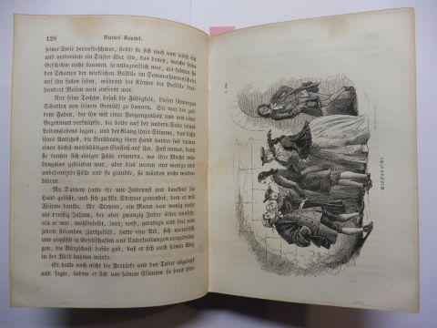 Dickens, Charles: ZWEI STÄDTE. Eine Erzählung in drei Büchern von Boz (Charles Dickens). 4 Teile (Theile) / 15 Kapiteln - in 1 Band. Mit sechszehn Illustrationen nach Hablot K. Browne.