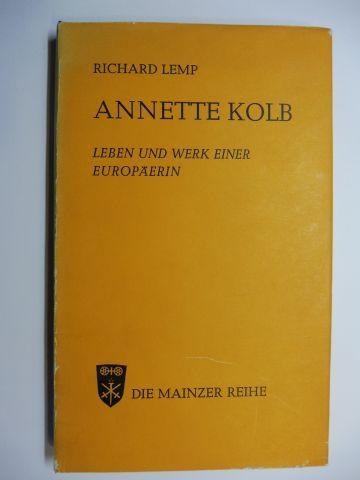 Lemp, Richard: ANNETTE KOLB - LEBEN UND WERK EINER EUROPÄERIN.