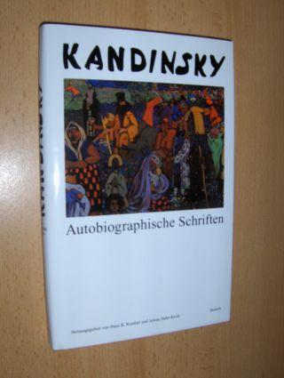 Roethel (Hrsg.), Hans K., Jelena Hahl-Koch und Wassily Kandinsky : KANDINSKY Autobiographische Schriften - ethnologische und juristische.