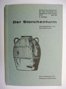Bauer, Ingolf, Fritz Markmiller und Lambert Grasmann: Hafnerware aus Altbayern - Zur Ausstellung - Beiträge zur Geschichte - von Kröninger Hafnerware (Der Storchenturm Heft 20 *).