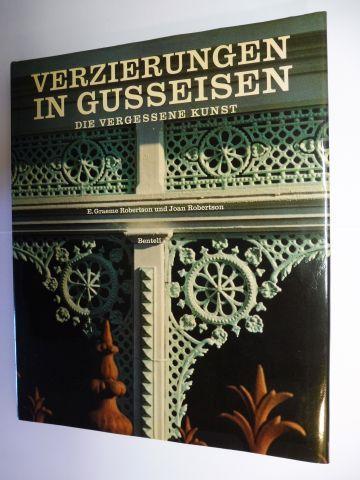 Robertson, E.Greame und Joan Robertson: VERZIERUNGEN IN GUSSEISEN (Gußeisen) - DIE VERGESSENE KUNST.