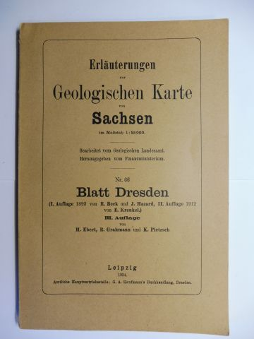 Ebert, H., R. Grahmann und K. Pietzsch: Erläuterungen zur Geologischen Karte von Sachsen (im Maßstab 1 : 25 000) Nr. 66 - Blatt Dresden. III. Auflage *.