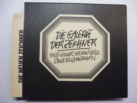Goller, Fritz und Helmut Grilli: DIE GALERIE DER ZEICHNER - STUCK-VILLA MÜNCHEN *. (Paul Flora, Luis Murschetz, J.J. Sempe, Roland Topor, Tomi Ungerer, Reiner Zimnik...).