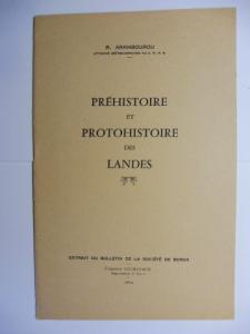 Arambourou, R.: PREHISTOIRE ET PROTOHISTOIRE DES LANDES *.