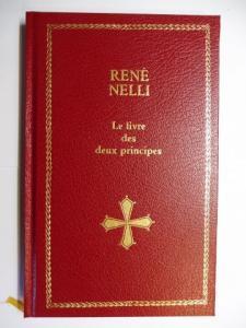 Nelli, Rene: Le livre des deux principes *.