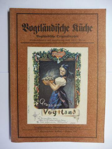 Röder, C.: Vogtländische Küche - Vogtländische Originalrezepte wiedergefunden und zusammengestellt.