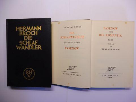 Broch *, Hermann: DIE SCHLAFWANDLER - DER ERSTE ROMAN. 1888. PASENOW ODER DIE ROMANTIK // DER ZWEITE ROMAN. 1903. ESCH ODER DIE ANARCHIE. 2 Bände von 3 (Bd. I - II. der Trilogie). Roman.
