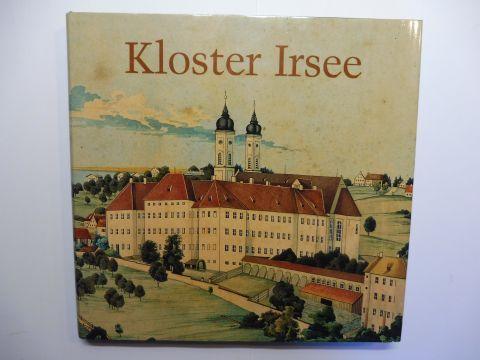 Pörnbacher, Johann, Rainer Jehl (Hrsg.) und Joachim Feist (Fotos): Kloster Irsee.