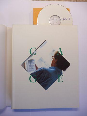 Bischoff (Hrsg. + Beiträge), Ulrich: CAGE * - Kunst als Grenzbeschreitung - John Cage und die Moderne. Bayerische Staatsgemäldesammlungen Neue Pinakothek München 18. Juli bis 27. Oktober 1991. Mit Beiträge.