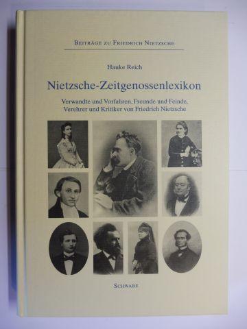 Reich, Hauke: Nietzsche-Zeitgenossenlexikon *. Verwandte und Vorfahren, Freunde und Feinde, Verehrer und Kritiker von Friedrich Nietzsche.