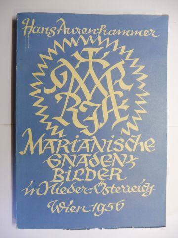 Aurenhammer, Hans: Die Mariengnadenbilder (Marianische Gnaden-Bilder) Wiens und Niederösterreichs (Nieder-Österreich) in der Barockzeit *. Der Wandel ihrer Ikonographie und ihrer Verehrung.