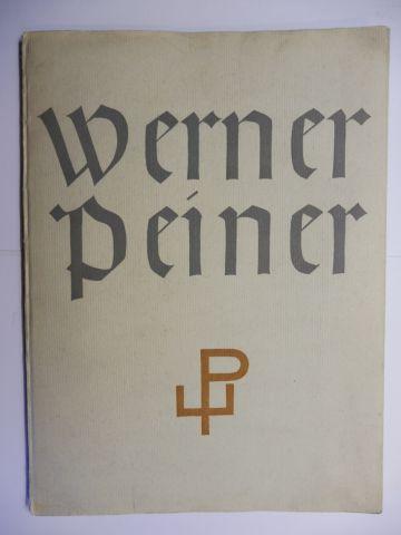 Eberlein, Dr. Kurt Karl und Johannes Boehland (Typographie): Werner Peiner. Ausstellung unter der Schirmherrschaft des Ministerpräsidenten Generaloberst Göring in der Pr. Akademie der Künste Berlin - Im Februar 1938.