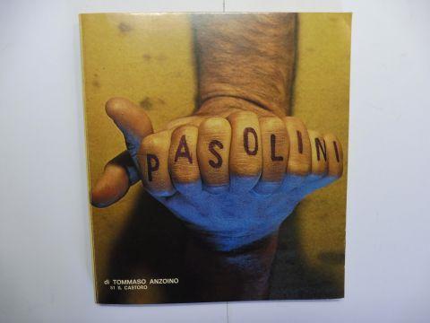 Anzoino, Tommaso und Franco Mollia (Diretto): IL CASTORO 51: PIER PAOLO PASOLINI *.