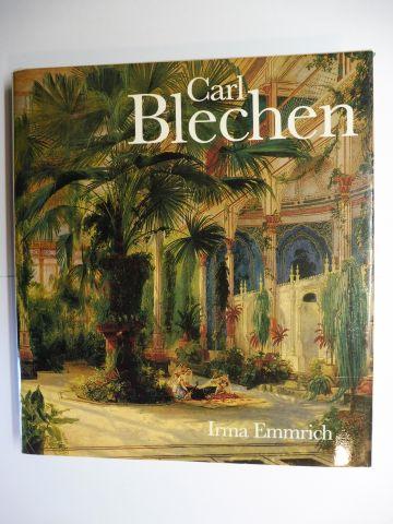 Emmrich, Irma: Carl Blechen.