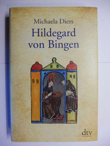 Diers, Michaela: Hildegard von Bingen *. Durchgehend farbig illustriert.