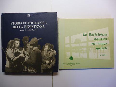 Mignemi (1), Adolfo und Claudio Pavone (1): 2 TITELN Der italienische Widerstand gegen den N.S.-Regime und den Holocaust: 1) STORIA FOTOGRAFICA DELLA RESISTENZA / 2) La Resistenza italiana nei Lager nazisti *.